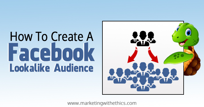 How to create a lookalike audience