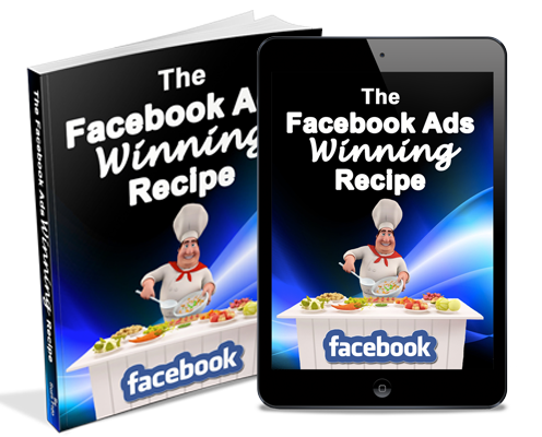 The FB Ads Winning Recipe