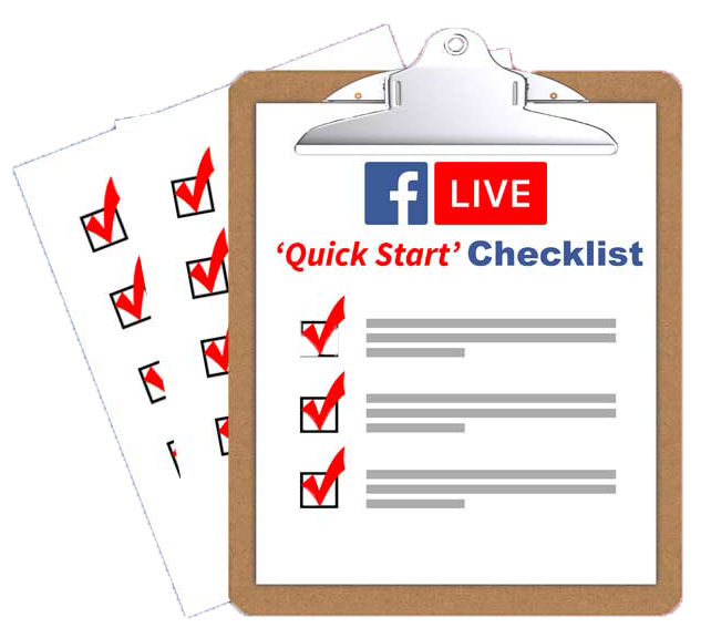Facebook LIVE 'Quick Start' Checklist