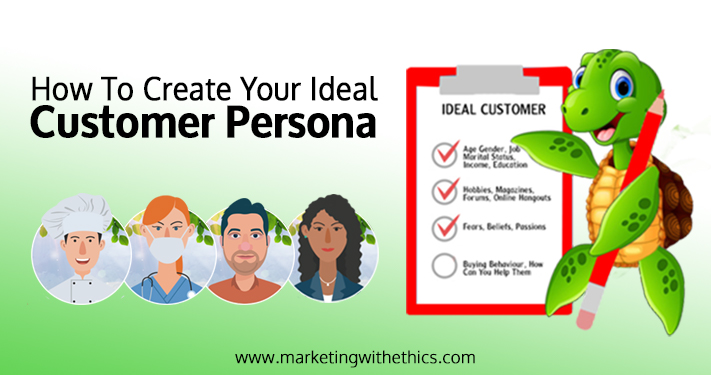 How To Create Your Ideal Customer Persona