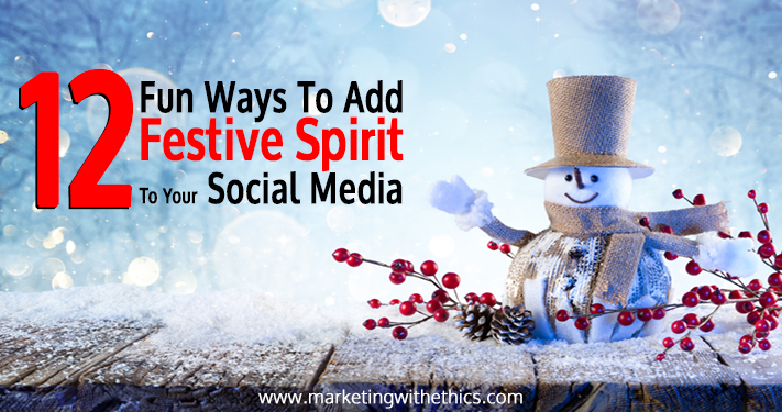 12 Fun Ways To Add Festive Spirit To Your Social Media