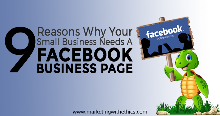 9 Reasons Small Business Needs A Facebook Business Page