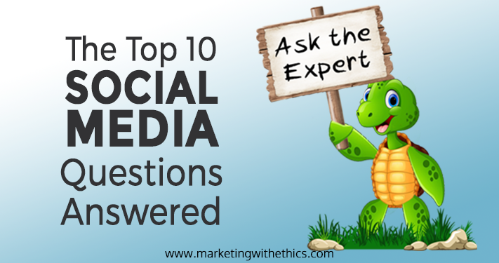 The Top 10 Social Media Questions Answered