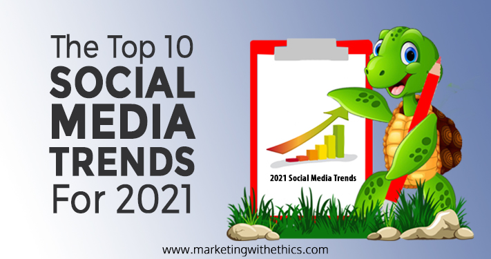 Top 10 Social Media Trends for 2021