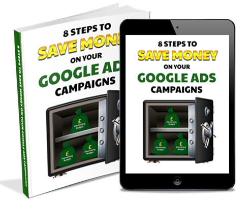 8 steps to save money on your google ads campaigns
